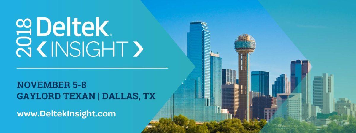 Deltek Insight 2018. Nov. 5-8, 2018. Dallas, TX